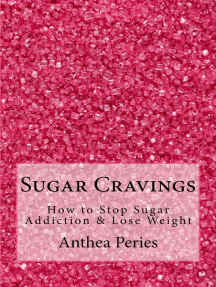 Sugar Cravings: How to Stop Sugar Addiction & Lose Weight: Eating Disorders