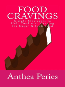 Food Cravings: Simple Strategies to Help Deal with Craving for Sugar & Junk Food: Eating Disorders