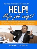 Help! Mijn job zuig