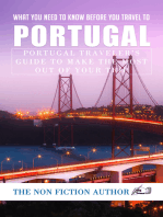 What You Need to Know Before You Travel to Portugal: Portugal Traveler's Guide to Make the Most Out of Your Trip