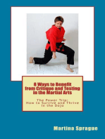 8 Ways to Benefit from Critique and Testing in the Martial Arts