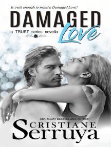 Damaged Love: Shades of Love