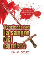 Venciendo con la sangre del Cordero. El Poder de la circuncisión de Jesús