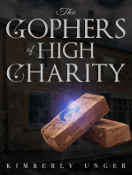 The Gophers of High Charity