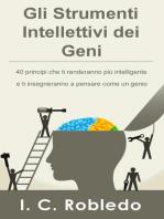 Gli Strumenti Intellettivi dei Geni