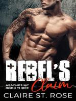 Rebel's Claim