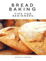 Bread Baking Tips for Beginners