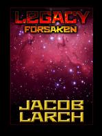 Legacy Forsaken