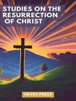 Studies on the Resurrection of Christ