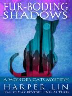 Fur-boding Shadows
