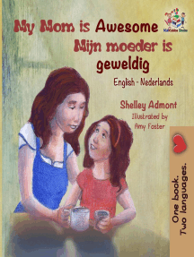 My Mom is Awesome Mijn moeder is geweldig: English Dutch Bilingual Collection