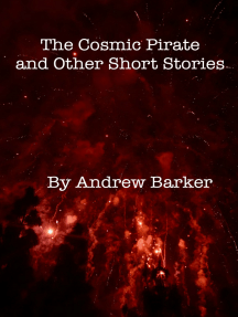 The Cosmic Pirate and Other Short Stories