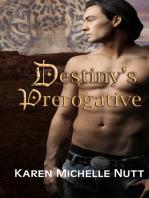 Destiny's Prerogative