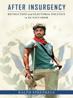 After Insurgency: Revolution and Electoral Politics in El Salvador