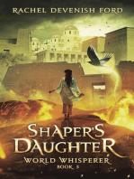 Shaper's Daughter