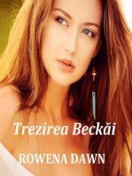 Trezirea Beckăi: Familia Winston, #1