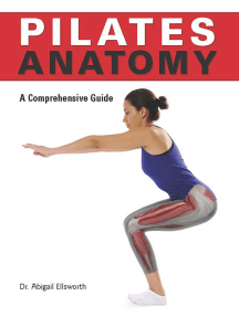 Pilates Anatomy by Abby Ellsworth - Read Online