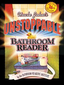 Uncle John's Unstoppable Bathroom Reader