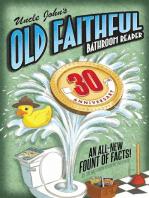 Uncle John's OLD FAITHFUL 30th Anniversary Bathroom Reader