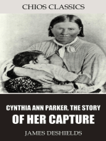 Cynthia Ann Parker, the Story of Her Capture