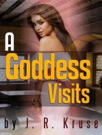 A Goddess Visits