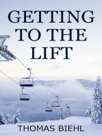 Getting to the Lift