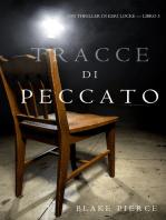 Tracce di Peccato (Un Thriller di Keri Locke — Libro 3)