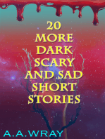 20 More Dark, Scary, And Sad Short Stories