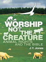 Worship Not the Creature