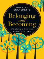 Belonging and Becoming