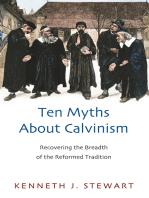 Ten Myths About Calvinism