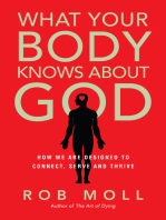 What Your Body Knows About God