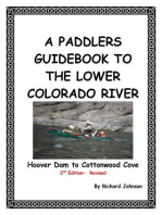 A Paddlers Guidebook to the Lower Colorado River; Hoover Dam to Cottonwood Cove