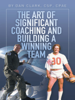 The Art of Significant Coaching and Building a Winning Team