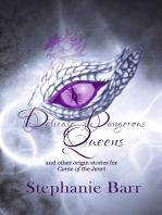 Delicate Dangerous Queens