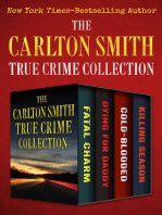 The Carlton Smith True Crime Collection