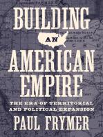 Building an American Empire