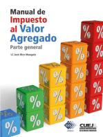 Manual de Impuesto al Valor Agregado. Parte general 2018