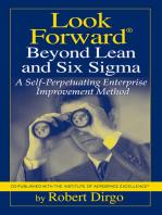 Look Forward Beyond Lean and Six Sigma: A Self-Perpetuating Enterprise Improvement Method