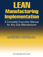 LEAN Manufacturing Implementation: A Complete Execution Manual for Any Size Manufacturer