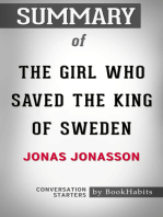 Summary of The Girl Who Saved the King of Sweden by Jonas Jonasson   Conversation Starters