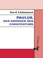 Paulus, der Gründer des Christentums