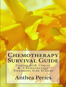 Chemotherapy Survival Guide: Coping with Cancer & Chemotherapy Treatment Side Effects: Cancer and Chemotherapy