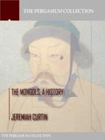 The Mongols, a History