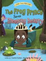 The Frog Prince Saves Sleeping Beauty
