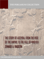 The Story of Assyria, from the Rise of the Empire to the Fall of Nineveh