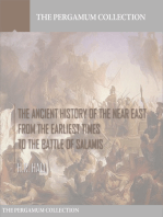 The Ancient History of the Near East from the Earliest Times to the Battle of Salamis