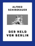 Der Held von Berlin