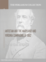 Antietam and the Maryland and Virginia Campaigns of 1862