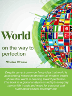 World On the Way to Perfection